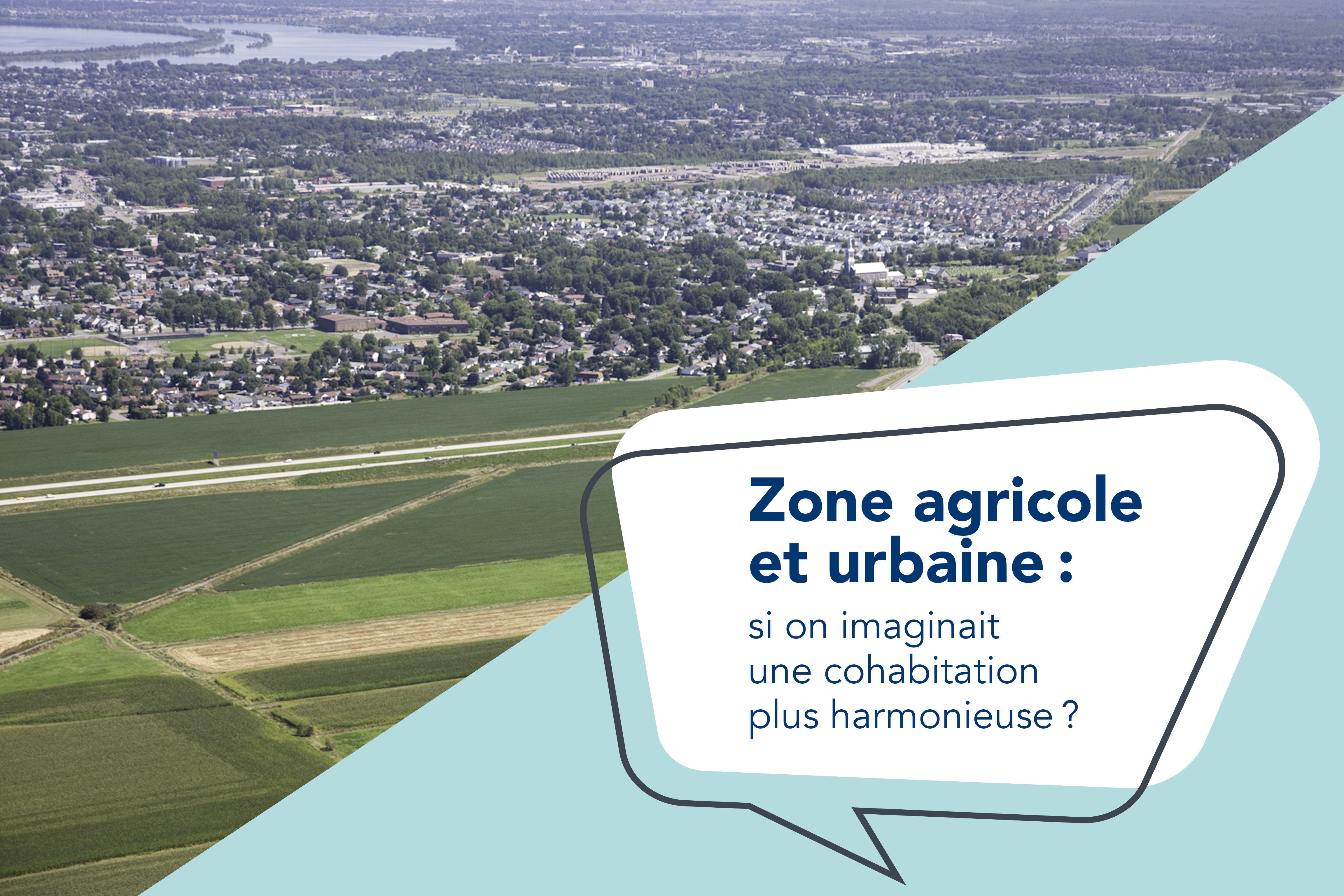 Zones agricole et urbaine : si on imaginait une cohabitation plus harmonieuse?